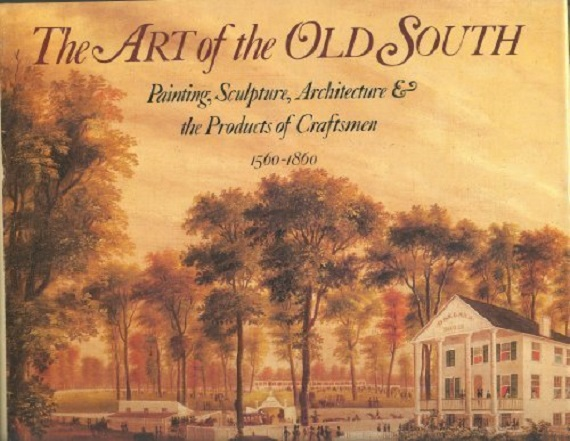 The Art of the Old South